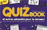 Quiz Book et autres zakouskis pour le cerveau