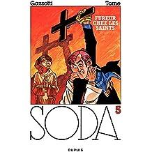 Soda – tome 5 - FUREUR CHEZ LES SAINTS