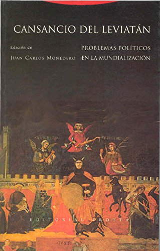 Cansancio del Leviatán: Problemas políticos de la mundialización (Estructuras y Procesos. Ciencias Sociales)