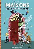 Maisons extraordinaires | Becq, Cécile. Auteur