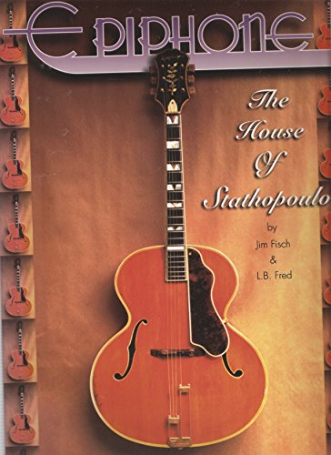 Epiphone: The House of Stathopoulo