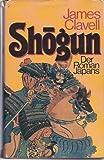 Shogun : Der Roman Japans - James Clavell
