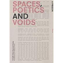Spaces, poetics and voids (Modi Operandi, Band 1)