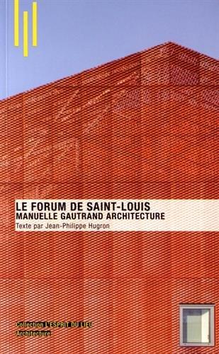 Le Forum de Saint Louis