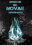 Die Novae Experimente - Elmsfire von Adrian MB