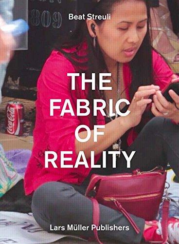 Beat Streuli : The fabric of reality par Beat Streuli