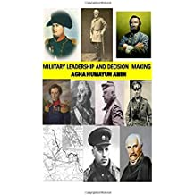 Military Leadership and Decision Making: Black and White Low Price Edition