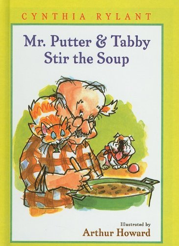 Mr. Putter & Tabby Stir the Soup by Cynthia Rylant (2004-09-01)