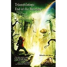 Triangulation: End of the Rainbow