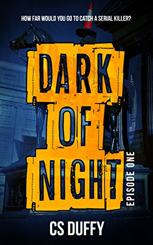 Dark of Night: Episode One by [Duffy, CS]
