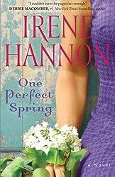 One Broschiert Spring: A Novel by Hannon, Irene (2014) Paperback