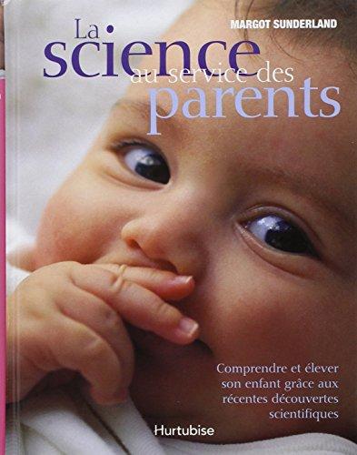 La Science au Service des Parents