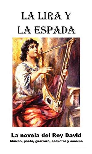 La Lira y la Espada por David Mandel