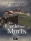 Le Cycle des Morts: Une romance fantasy à suspense (French Edition)