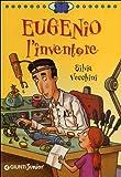 Eugenio l'inventore