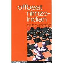 Offbeat Nimzo-Indian (Everyman Chess)