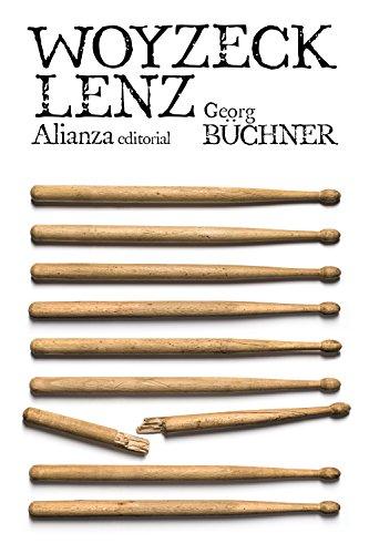 Woyzeck. Lenz (El Libro De Bolsillo - Literatura) por Georg Büchner