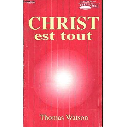 Christ Est Tout (Coll. Essentiels)