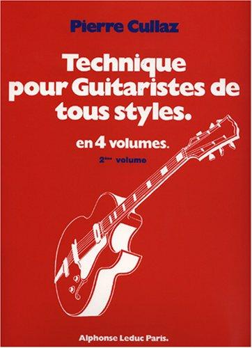 Pierre Cullaz: Technique for All Guitarists - Volume 2 par Pierre (Comp Cullaz