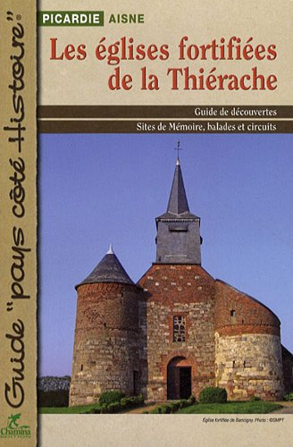 Les églises fortifiées de la Thiérache