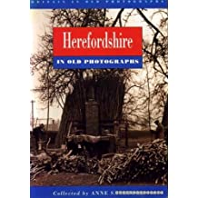 Herefordshire in Old Photographs (Britain in Old Photographs)