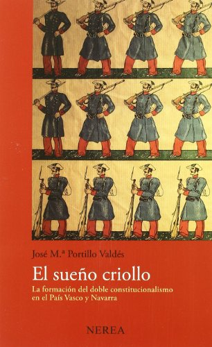 El sueño criollo (Historia) por aavv