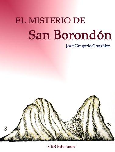 EL MISTERIO DE SAN BORONDON, LA ISLA FANTASMA (Canarias Mágica nº 1) por José Gregorio González Gutiérrez