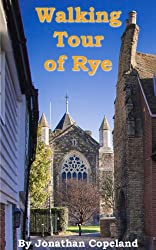 Walking Tour of Rye, the most beautiful town in England