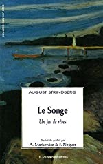 Le Songe - Un jeu de rêves de August Strindberg