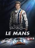 Steve McQueen In Le Mans: Kunst-Bildroman – der endgültige illustrierte Bildroman über Sport und klassische Autos für Erwachsene, Teens, Kinder und junge Leser (TEIL 1) - Deutsche Version