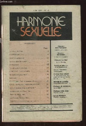 Harmonie Sexuelle N°13 : L'exhibitionnisme - Vivre sexuellement - Le sexe dans le monde - Troubles de la stérilité - Sexualité et sorcellerie - La sexualité aux Pays-Bas ...
