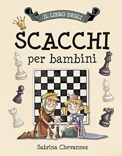 Il libro degli scacchi per bambini