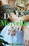 Double Merveille par Davide