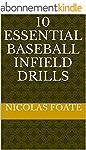 10 Essential Baseball Infield Drills...