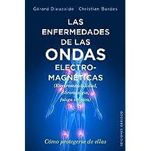 Enfermedades De Las Ondas Electromagnéticas (SALUD Y VIDA NATURAL)