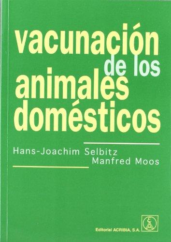 Vacunación de los animales domésticos por Selbitz