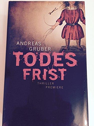 Buchseite und Rezensionen zu 'Todesfrist' von Andreas Gruber