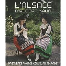 L'Alsace d'Albert Kahn : Premières photos couleurs, 1917-1921
