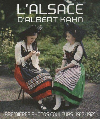 Gebraucht, L'Alsace d'Albert Kahn : Premières photos couleurs, gebraucht kaufen  Wird an jeden Ort in Deutschland