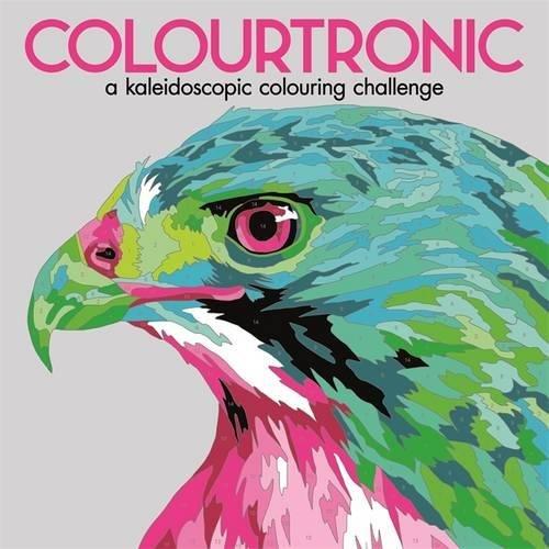 Colourtronic (Colouring Books) par Lauren Farnsworth