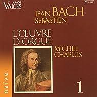 Bach: L'œuvre pour orgue, Vol. 1