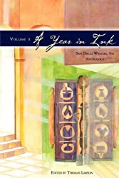 A Year in Ink (San Diego Writers, Ink Anthology)