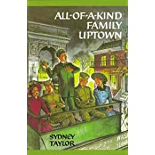 All of a Kind Family Uptown by Sydney Taylor (1996-09-02)
