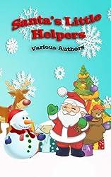 Santa's Little Helpers: In Black and White: Volume 5 (Crimson Cloak Anthologies)