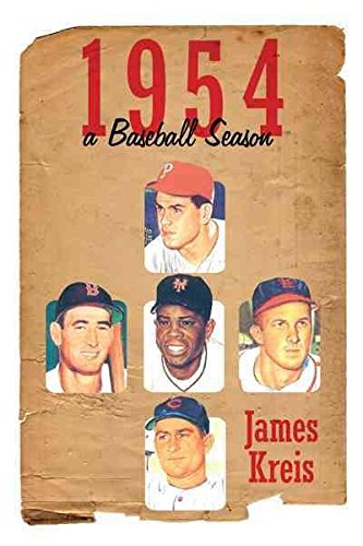 [1954 -- A Baseball Season] (By: James Kreis) [published: May, 2011]