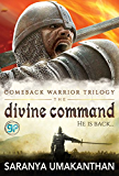 The Divine Command (Comeback Warrior Trilogy Book 1)