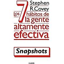 Los 7 hábitos de la gente altamente efectiva (Snapshots) (Spanish Edition)