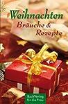 Weihnachten. Bräuche & Rezepte (Minib...
