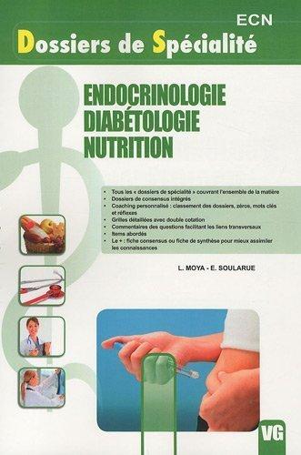 Endocrinologie diabetique nutrition de L. Moya (19 novembre 2010) Broché