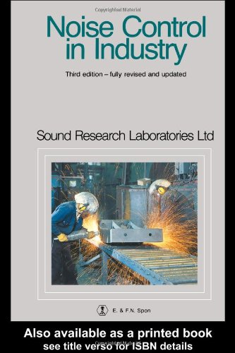 Noise Control in Industry, Third Edition
